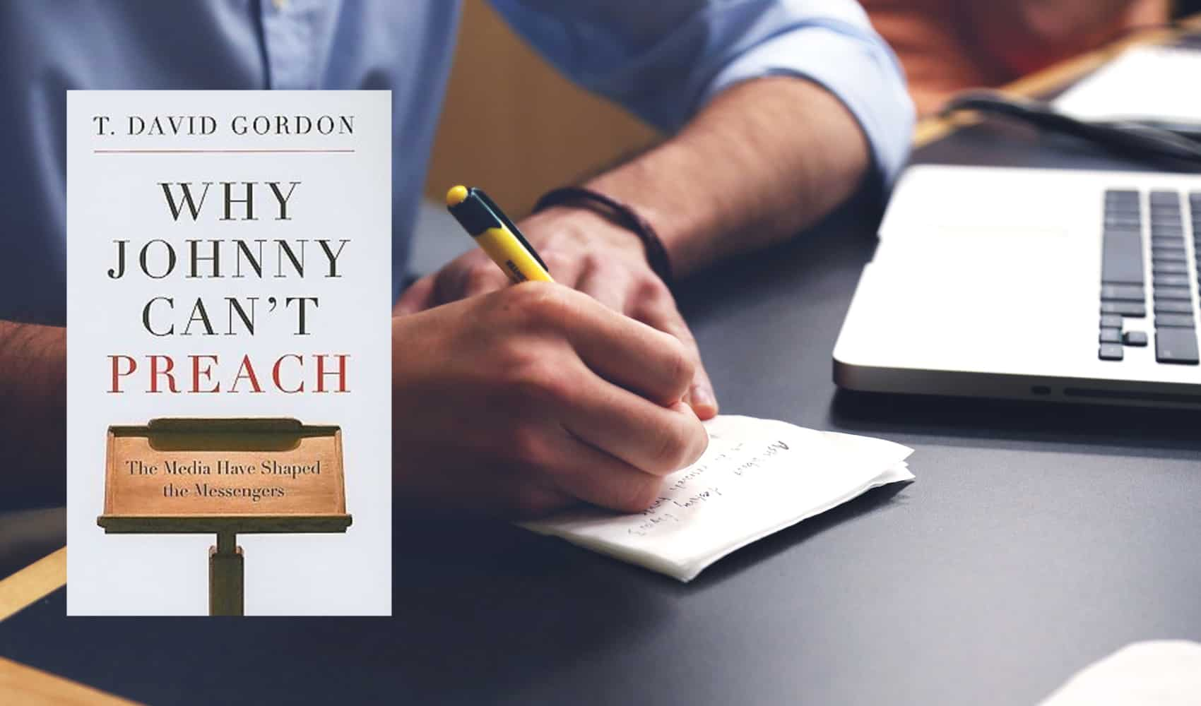 Top Quotes and Takeaways From <em>Why Johnny Can't Preach</em>