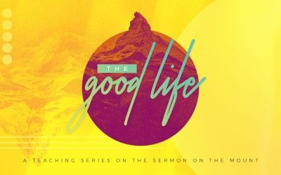 The Good Life and Relationships, Part Two (Matthew 5:33-48)