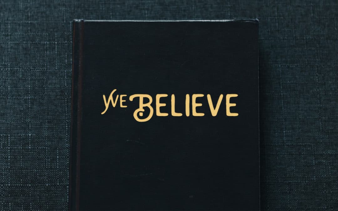 We Believe (Ephesians 1:15-23)