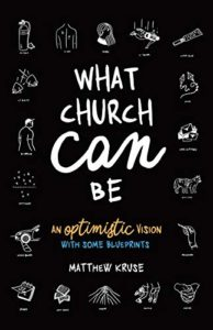 What Church Can Be